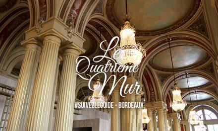 Bonne adresse – Bordeaux : Le Quatrième Mur