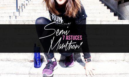 7 astuces «Semi-Marathon»