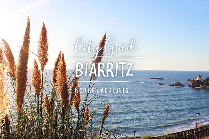 Biarritz : Plages, promenades et bonnes adresses
