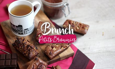 Brunch #3 – Petits brownies