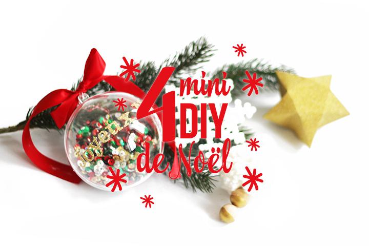4 mini DIY de Noël