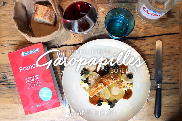 Bonne adresse – Bordeaux : Garopapilles