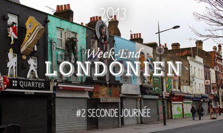 Weekend Londonien #2 : Seconde journée