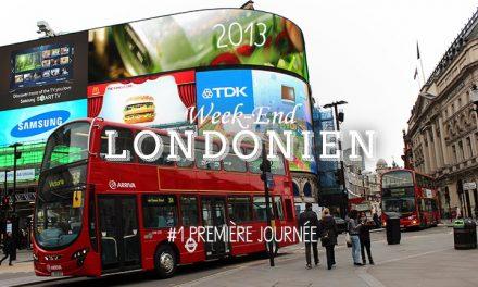 Weekend Londonien #1 : Première Journée
