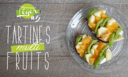 Délicieusement légère #5 : Tartines Multi-Fruits