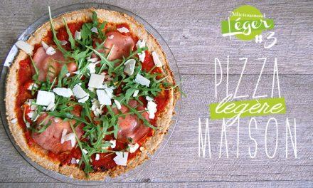 Délicieusement légère #3 : Pizza Maison légère