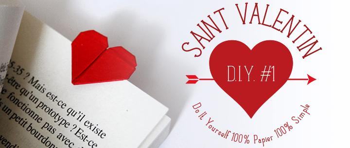 DIY St Valentin #1 : Marque page ♥ en origami