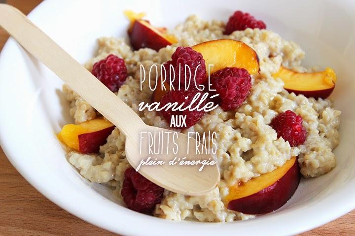Porridge vanillé aux fruits frais plein d'énergie