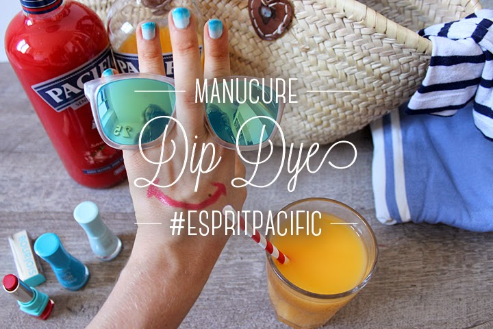 Manucure Dip Dye #espritpacific