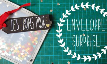 DIY – Enveloppe surprise