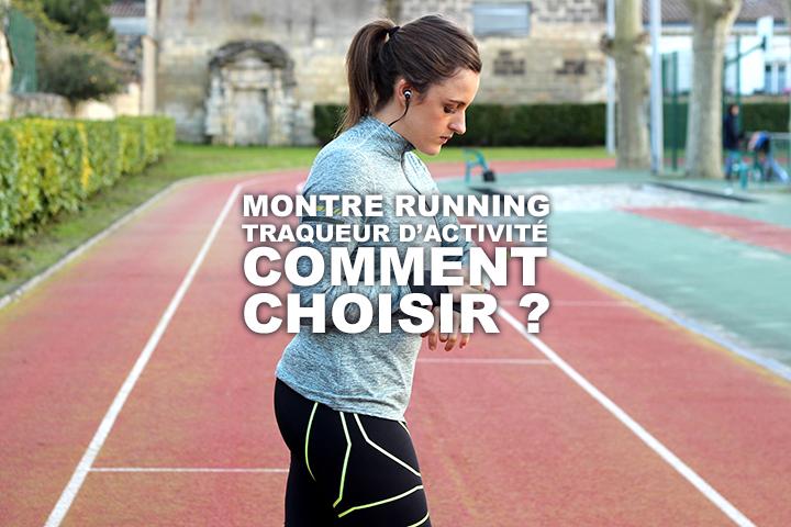 Montre running, traqueur d'activité… Comment choisir ?