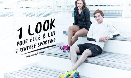 2 looks pour une rentrée sportive #2 : Elle & Lui